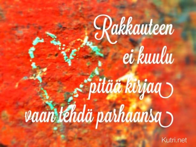 Rakkauteen ei kuulu pitää kirtaa vaan tehdä parhaansa